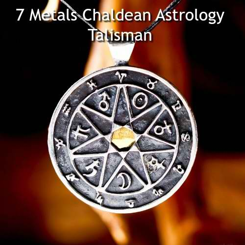 7 metals Chaldean Astrology talisman
