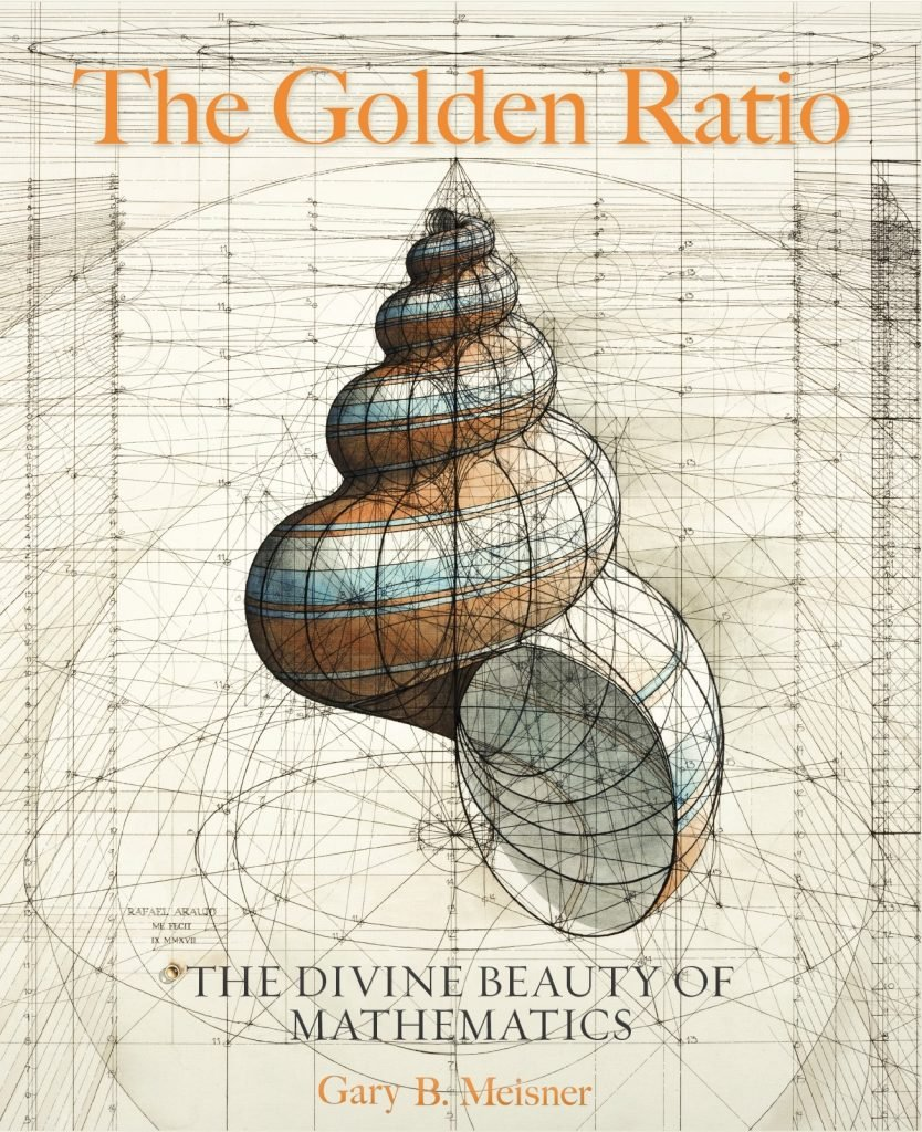 Golden Ratio Book by Gary B. Meisner